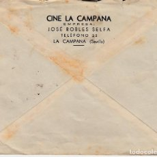 Sellos: SOBRE COMERCIAL DE CINE LA CAMPANA DE JOSE ROBLES SELFA EN LA CAMPANA -SEVILLA-. Lote 94744255