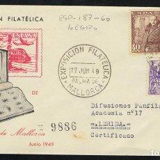 Sellos: ESPAÑA 1949 SOBRE - EXPOSICIÓN FILATÉLICA MALLORCA. Lote 95291446