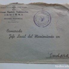 Sellos: ONDARA. JEFE LOCAL DEL MOVIMIENTO. FALANGE Y JONS. CARTA REMITIDA DESDE JEFATURA DE ALICANTE. . Lote 95693979