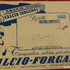 Sellos: SOBRE GRANDE CON FRANQUEO CONCERTADO. CALCIO FORGANA. REVISTA MEDICAMENTO. FARMACIA. PUBLICIDAD.. Lote 97432915