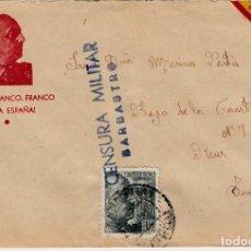 Sellos: CARTA ILUSTRADA CON FRANCO ARRIBA ESPAÑA Y CENSURA MILITAR DE BARBASTRO. Lote 97731347