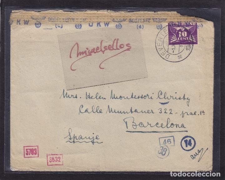 CENSURA BARCELONA Y NAZI -SOBRE DE HOLANDA DESTINO ESPAÑA MAT TRÁNSITO DORSO Y CENSURA (Sellos - España - Estado Español - De 1.936 a 1.949 - Cartas)