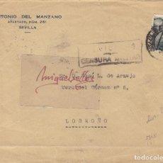 Sellos: CENSURA SEVILLA AÑO 1939 CARTA MEMB A. DEL MANZANO CON LLEGADA DORSO. Lote 106718723