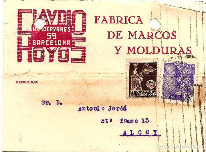 TARJETA CIRCULADA CLAUDIO HOYOS DE BARCELONA A ALCOY (ALICANTE) - SELLO AYUNT. BARCELONA AÑO 1940 (Sellos - España - Estado Español - De 1.936 a 1.949 - Cartas)