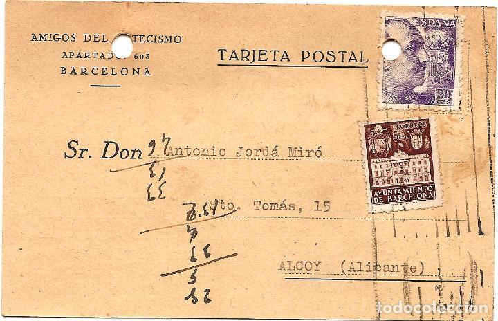 TARJETA POSTAL AMIGOS DEL CATECISMO - BARCELONA - CIRCULADA 1942 - AYUNTAMIENTO BARCELONA (Sellos - España - Estado Español - De 1.936 a 1.949 - Cartas)