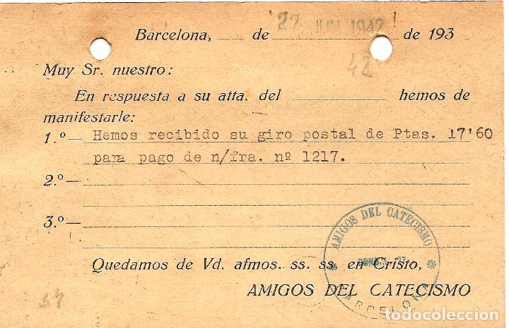 Sellos: TARJETA POSTAL AMIGOS DEL CATECISMO - BARCELONA - CIRCULADA 1942 - AYUNTAMIENTO BARCELONA - Foto 2 - 109367379