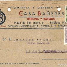 Sellos: TARJETA POSTAL CASA BAÑERES, ESTAMPERÍA Y LIBRERÍA - BARCELONA - CIRCULADA 1942 - AYUNT. BARCELONA. Lote 109367479