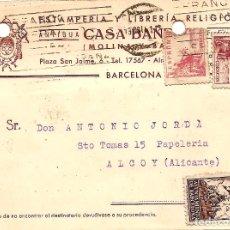 Sellos: TARJETA POSTAL CASA BAÑERES, ESTAMPERÍA Y LIBRERÍA - BARCELONA - CIRCULADA 1942 - AYUNT. BARCELONA. Lote 109367611