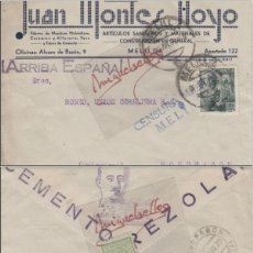 Selos: SOBRE COMERCIAL. JUAN MONTES HOYO , CEMENTO REZOLA - CENSURA MELILLA 1939 /MONDRAGÓN CON LLEGADA. Lote 115131335