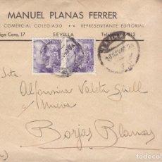 Sellos: F21-42- CARTA PUBLICITARIA SEVILLA- BORJAS BLANCAS 1942. VER DORSO. Lote 118109499