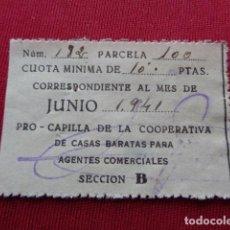 Sellos: VALENCIA. PRO CAPILLA COOPERATIVA CASAS BARATAS AGENTES COMERCIALES. CUOTA 10 PESETAS. JUNIO 1941. Lote 119898419