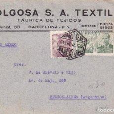 Sellos: F23-88-CARTA MOLGOSA TEXTIL BARCELONA- BUENOS AIRES 1946. Lote 119953447