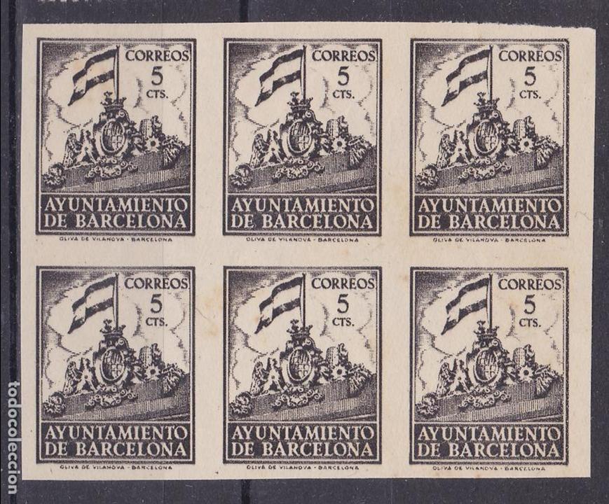 AA22- AYUNTAMIENTO BARCELONA EDIFIL 28S BLOQUE DE 6 SIN DENTAR. SIN GOMA (Sellos - España - Estado Español - De 1.936 a 1.949 - Nuevos)