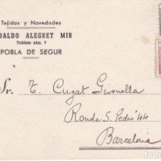 Sellos: TARJETA POSTAL POBLA DE SEGUR A BARCELONA DE TEJIDOS EUDALDO ALEGRET MIR DEL AÑO 1945. Lote 140531838