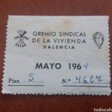 Sellos: VALENCIA. GREMIO SINDICAL VIVIENDA. CUOTA MAYO 1964. Lote 153567634