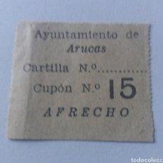 Sellos: ARUCAS. CANARIAS. RACIONAMIENTO DE AFRECHO. CUPON. Lote 154921465
