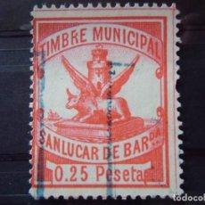 Sellos: SANLUCAR DE BARRAMEDA(CADIZ)TIMBRE MUNICIPAL 0.25 PESETA.. Lote 157032562