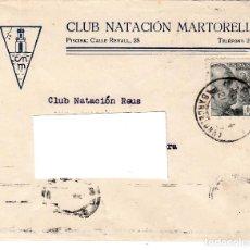 Sellos: CARTA CON SELLO NUM 659 DE CLUB NATACIÓN MARTORELL DESTINO REUS. Lote 167012572