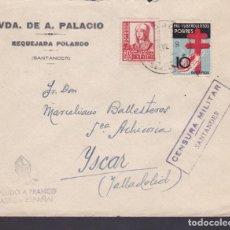 Sellos: CM1-63- CARTA RUMOROSO -REQUEJADA POLANCO (SANTANDER) 1938- TUBERCULOSOS Y CENSURA . Lote 167485048