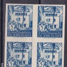 Francobolli: NN31-AYUNTAMIENTO BARCELONA EDIFIL 65S BLOQUE DE 4 SIN DENTAR (*) SIN GOMA. Lote 168703060