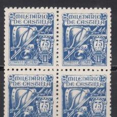 Sellos: ESPAÑA, 1944 EDIFIL Nº 979 /**/, MILENARIO DE CASTILLA, BLOQUE DE CUATRO, SIN FILASELLOS. . Lote 171502087
