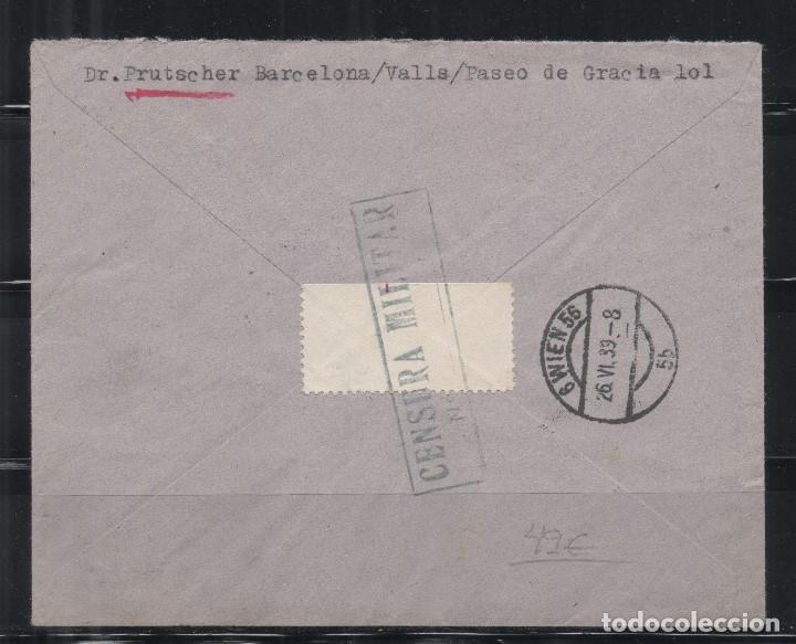 Sellos: ESPAÑA=CARTA BARCELONA A VIENA OCUPADA POR ALEMANIA_PRECIOSO FRANQUEO_CENSURA MILITAR_ VER 2 FOTOS - Foto 2 - 173647472