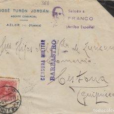 Sellos: HUESCA - BARBASTRO CENSURA MILITAR - RMT JOSE TURÓN . MARCA PATRIOTICA - SOBRE DE CARTA E. ESPAÑOL . Lote 175833630
