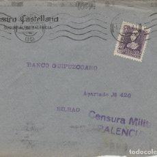 Francobolli: PALENCIA -CENSURA MILITAR - RMT BANCO CASTELLANA . FRONTAL DE CARTA E.ESPAÑOL . Lote 175859782