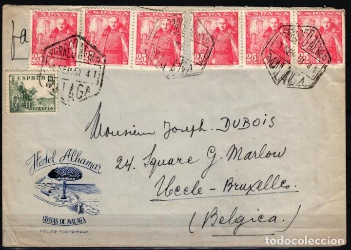 CARTA HOTEL ALHAMAR, MALAGA- UCCLE ( BELGICA), SELLOS EDIFIL Nº 1024, 1046, (Sellos - España - Estado Español - De 1.936 a 1.949 - Cartas)
