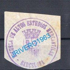 Sellos: FRANQUICIA DE LA ESCUELA DE ALTOS ESTUDIOS MERCANTILES DE BARCELONA. Lote 179212352