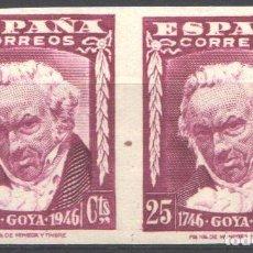 Timbres: ESPAÑA, 1946 EDIFIL Nº 1005S, CENTENARIO DEL NACIMIENTO DE GOYA, SIN DENTAR, SIN FIJASELLOS. Lote 186242718
