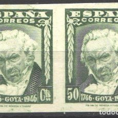 Timbres: ESPAÑA, 1946 EDIFIL Nº 1006S, CENTENARIO DEL NACIMIENTO DE GOYA, SIN DENTAR, SIN FIJASELLOS. Lote 186242893