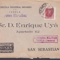 Sellos: F6-31- CARTA TUDELA (NAVARRA)- SAN SEBASTIÁN 1938. REGALIZ AINSA. CENSURA . Lote 186371578