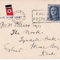 Sellos: F7-23- CARTA FRANCO DE LA BLUE STAR LINE MATASELLOS PAQUEBOT POSTED AT SEA LONDON 1947. Lote 190894508