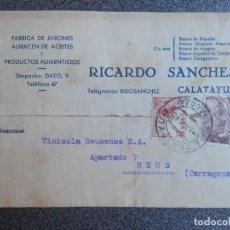 Timbres: TARJETA PUBLICITARIA CALATAYUD AÑO 1948 FÁBRICA JABONES Y ACEITES RICARDO SÁNCHEZ. Lote 192348755