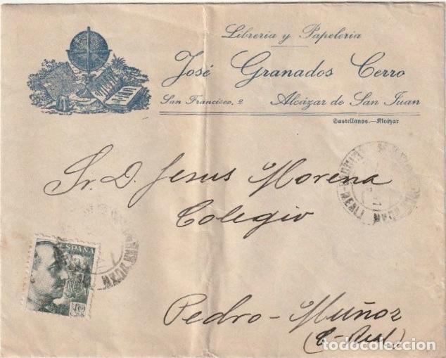 SOLO SOBRE SIN CARTA LIBRERIA DE ALCAZAR DE SAN JUAN A COLEGIO PEDRO MUÑOZ CIUDAD REAL -R-2 (Sellos - España - Estado Español - De 1.936 a 1.949 - Cartas)