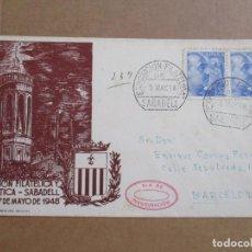 Sellos: CIRCULADA 1948 DE EXPOFILATELICA DE SABADELL A BARCELONA . Lote 194509941