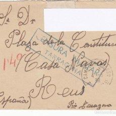 Sellos: GUERRA CIVIL CARTA DESTINO REUS CON CENSURA MILITAR TARRAGONA DESDE CAMPO REF. FRANCIA MAYO 1939. Lote 199040957