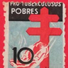 Sellos: SELLO PRO TUBERCULOSOS POBRES 10 CTS. Lote 200574196