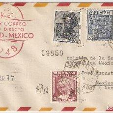 Sellos: CARTA CERTIFICADA PRIMER CORREO AÉREO DIRECTO MADRID MÉXICO 1948.. Lote 206756527