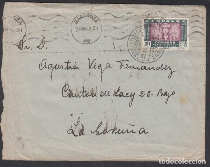 CARTA, ZARAGOZA - LA CORUÑA, CIRCULADA CON SELLO DEL CENTENARIO DEL LA VIRGEN DEL PILAR (Sellos - España - Estado Español - De 1.936 a 1.949 - Cartas)