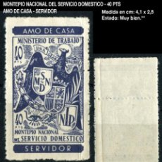 Sellos: FISCAL - MINISTERIO DEL TRABAJO MONTEPÍO NACIONAL DEL SERVICIO DOMESTICO - 40 PTS AMO DE CASA - SERV. Lote 210254945