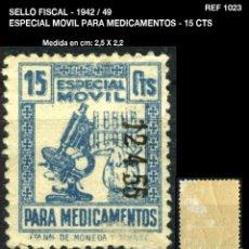 Sellos: SELLO FISCAL - 1942 / 49 - ESPECIAL MOVIL PARA MEDICAMENTOS - 15 CTS - REF1023. Lote 210256570
