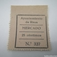 Sellos: REUS. TARRAGONA. MERCADO. 25 CÉNTIMOS. Lote 210356493
