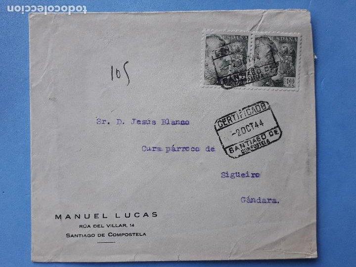 SOBRE CIRCULADO. 2 DE OCTUBRE DE 1944. CERTIFICADO SANTIAGO DE COMPOSTELA. (Sellos - España - Estado Español - De 1.936 a 1.949 - Cartas)