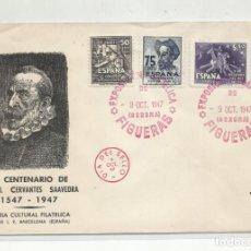 Sellos: SOBRE PRIMER DIA 1947 CERVANTES EXPO FILATELICA FIGUERES GERONA GIRONA. Lote 218102915