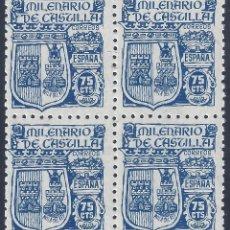 Sellos: EDIFIL 976 MILENARIO DE CASTILLA 1944 (BLOQUE DE 4). VALOR CATÁLOGO: 30 €. MNH **. Lote 220929360