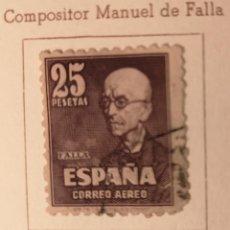 Sellos: SELLOS ESPAÑA - 1947 - MANUEL DE FALLA E IGNACIO ZULOAGA - CORREO AEREO. Lote 239746510