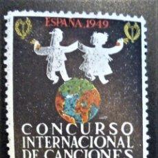 Sellos: VIÑETA CONCURSO INTERNACIONAL CANCIONES DANZAS POPULARES 1949. Lote 244889205
