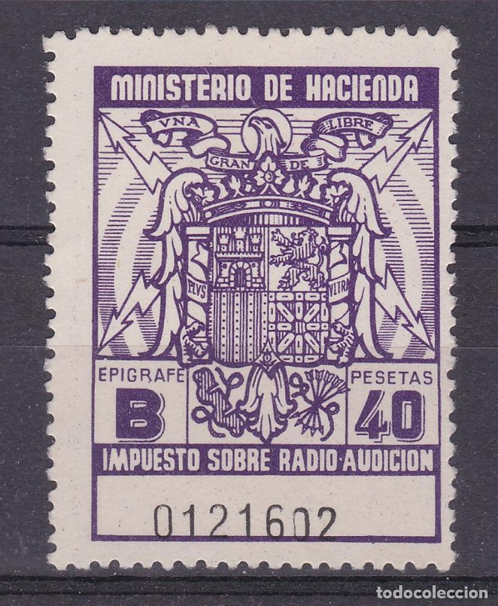 SS47- FISCALES IMPUESTO RADIO AUDICIÓN 40 PTAS (*) SIN GOMA (Sellos - España - Estado Español - De 1.936 a 1.949 - Nuevos)